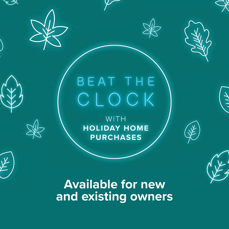 Beat the Clock with Holiday Home Purchases!