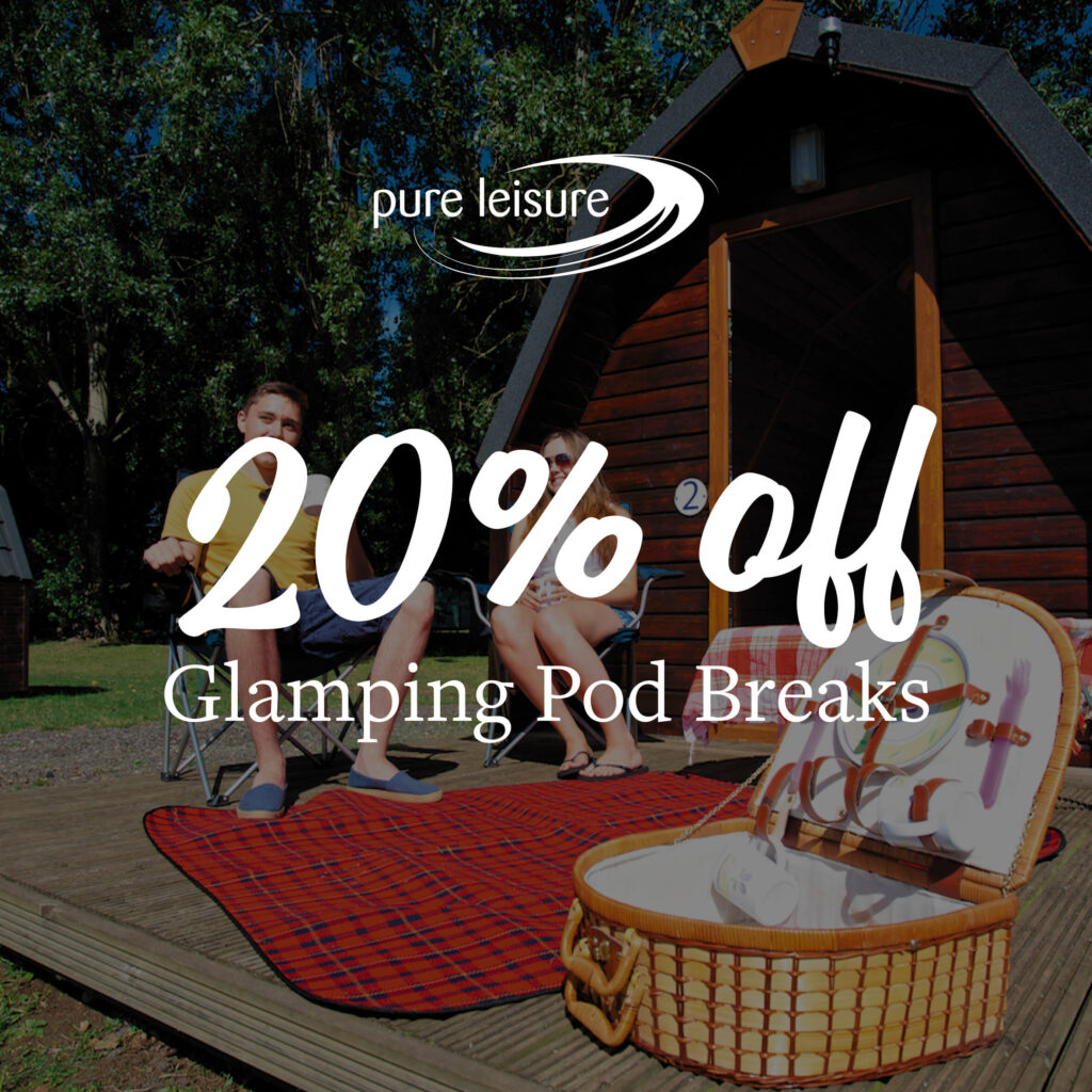 20% Off Glamping Pod Breaks including Campers Breakfast!