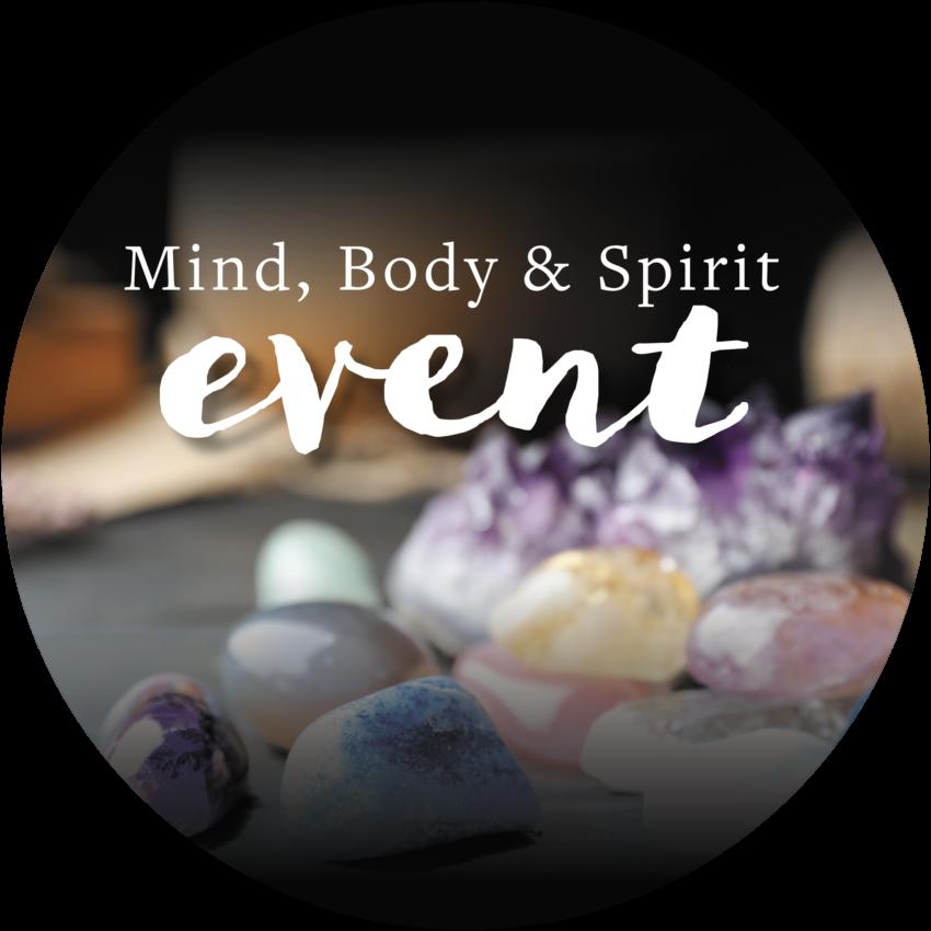 Mind, Body and Spirit Event